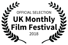 OFFICIAL SELECTION - UK Monthly Film Festival - 2018